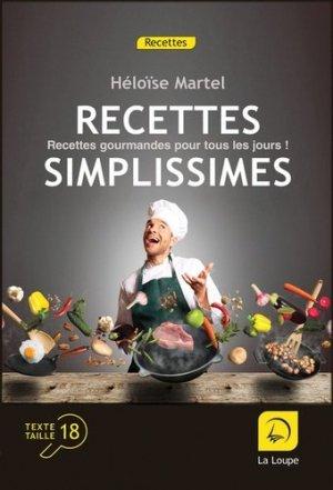 Recettes simplissimes [EDITION EN GROS CARACTERES - de la loupe - 9782848687650 -